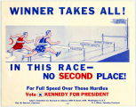 Winner Takes All! Vote Kennedy for President