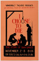 "Vanderbilt Theatre Presents ""I Choose to Die"""