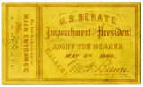 U.S. Senate Gallery ticket to the Impeachment Proceedings against President Andrew Johnson