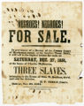"Broadside advertising ""Negroes! Negroes! For Sale"" in Bolivar, Tenn."
